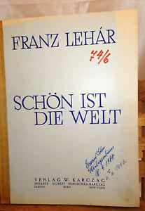Lehar * Schön ist die Welt * Klavierauszug zu zwei Händen mit deutschem Text