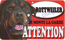 Plaque aluminium Attention au chien - Je monte la garde - Rottweiler - NEUF