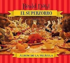 El Superzorro: Album de la pelicula / Fantastic Mr. Fox: Storybook-ExLibrary