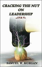 """Cracking the Nut on Leadership """"A Way"""""""