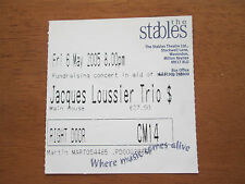 Jacques Loussier Trio - The Stabels Wavendon 6.5.2005 Used Concert Ticket