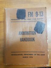 Us Fm 9-13 Ammunition Handbook Manual 1973