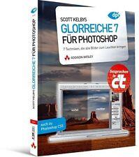 Scott Kelbys Glorreiche 7 für Photoshop von Scott Kelby (2011, Taschenbuch)