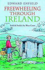 Freewheeling Through Ireland: Enfield Pedals the West Coast by Edward Enfield...