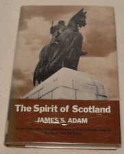 The Spirit of Scotland by James S. Adam (Hardback, 1977)