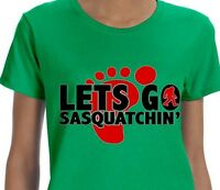 Lets Go Sasquatchin Shirt - Yeti, funny t shirt, green cotton shirt