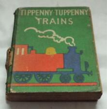 Trains Vintage 1938 Tippenny Tuppenny's Miniature Children's Book