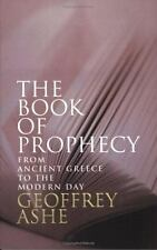 The Book of Prophecy: From Ancient Greece to the Modern Day