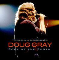 New: DOUG GRAY (The Marshall Tucker Band) - Soul Of The South CD