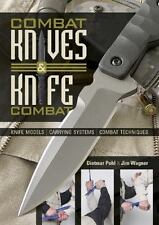 Book - Combat Knives and Knife Combat: Knife Models, Carrying Systems, and more