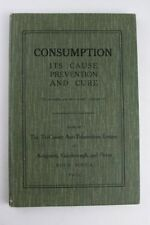 1911*CONSUMPTION*CAUSE,PREVENTION,CURE*NOVA SCOTIA*SCOTTISH GAELIC*MICMAC*CANADA