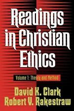 Readings in Christian Ethics, vol. 1: Theory and Method (Readings in Christian