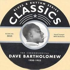 Chronological Dave Bartholomew: 1950-1952-CLASSICS CD NEW