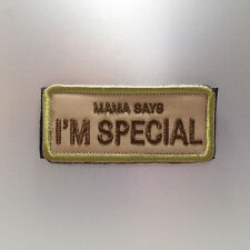 Mama Says I'm Special Patch — Badge Embroidered Hook and Loop — Motto Removable