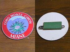 OJ189_Distintivo: CORO MONTE CIMON - MIANE con spilla