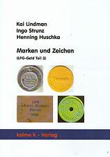 5026: Marken und Zeichen (LPG-Geld Teil 3) von Lindman, Strunz, Henning
