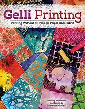 GELLI PRINTING-Altered Art-Acrylic Paint Plate-Paper/Fabric Craft Idea Book