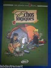Phalippou Jérome, Les Pieds sur Terre, T.1 Echos Logiques, Ed PerspectivesArt9