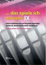 Kirchenorgel Orgel Noten : Das spiele ich morgen 9 (manualiter) - leicht - leMit