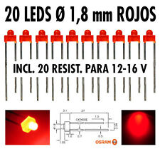 20 x Led ROJOS  Ø 1,8 mm + resistencias para 12 V + tutorial leds. NUEVOS !!