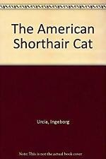 American Shorthair Cat by Urcia, Ingeborg