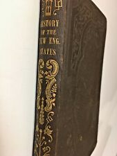 Antiquarian First Edition, History Of The New England States, 1833