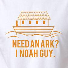 Funny Noahs Ark T-shirt Need An Ark? I Noah A Guy Bible Jesus Holy Old Catholic