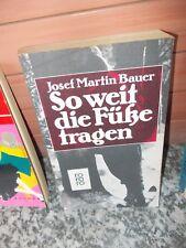 So weit die Füsse tragen, von Josef Martin Bauer
