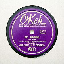 "GENE KRUPA & HIS ORCHESTRA ""Day Dreaming / Tropical Magic"" OKEH 6517 [78 RPM]"