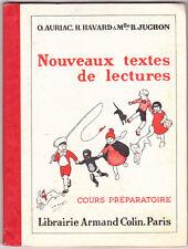 Nouveaux textes de lecture Cours préparatoire O.AURIAC, H.HAVARD, B.JUGHON 1953