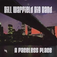 Warfield, Bill Big Band : Faceless Place CD