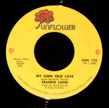 """FRANKIE LAINE """"MY OWN TRUE LOVE/Time To Ride"""" SUNFLOWER 125 (1972) 45rpm SINGLE"""
