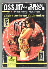 OSS 117 n°22 # JEAN BRUCE # CACHE-CACHE AU CACHEMIRE # 1969 COMICS POCKET