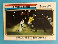 1974 TOPPS WORLD SERIES GAME #3 OAKLAND 3 NEW YORK 2  Card #474