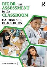 Rigor and Assessment in the Classroom (A to Z) by Blackburn, Barbara R. | Paperb