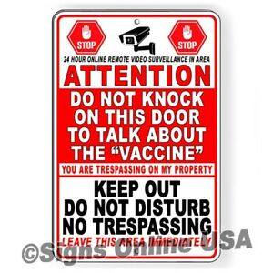 Do Not Knock On This Door To Talk Vaccines No Trespassing Keep Out Sign Or Decal