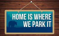 """152HS Black Bear Home Is Where We Park It 5""""x10"""" Aluminum Hanging Novelty Sign"""