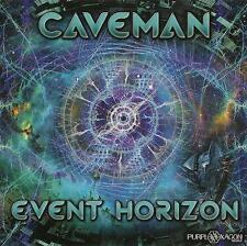 Caveman = Event Horizon = CD = Psy Trance suoni!!!