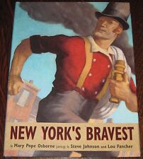 NEW YORK'S BRAVEST 1st Ed HC Book Signed by Mary Pope Osborne - NY FIRE DEPT
