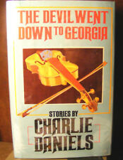 The Devil Went down to Georgia by Charlie Daniels (1986) HC.DJ. 1st. Signed Ed.