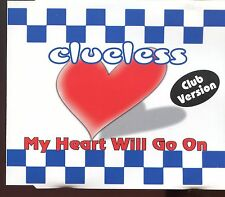 Clueless / My Heart Will Go On - Club Version