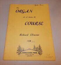 Richard Ellsasser The Organ As a Matter of Course Sheet Music Book 1965 Long OOP