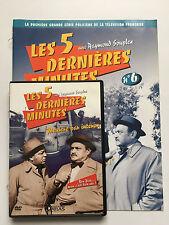 LES 5 DERNIERES MINUTES .. DVD N°6 + FASCICULE ... RAYMOND SOUPLEX