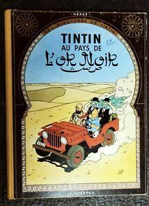 Les aventures de Tintin – Au Pays de l'Or Noir par Hergé B25 1958 très bon état