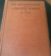 The Autobiography of a Counter-Jumper Fish, W F 1929 Lutterworths HARDCOVER