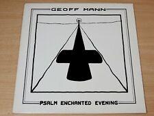 EX/EX !! Geoff Mann/Psalm Enchanted Evening/1985 Wobbly Records/Twelfth Night