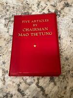 Five Articles By Chairman Mao Tsetung Communism China 1972 2nd Printing English