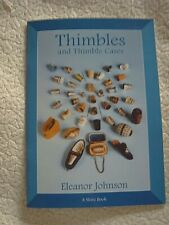 THIMBLES & THIMBLE CASES - ELEANOR JOHNSON - SHIRE ALBUM 96 - 2003 reprint