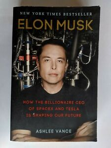 Elon Musk: Tesla, SpaceX. By Ashlee Vance. Great Book. Great Condition. 🚘🚀