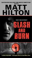 Slash and Burn by Matt Hilton (Oversized - Paperback)